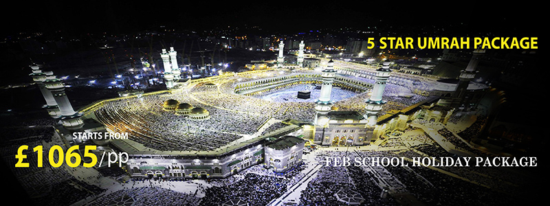 February School Holidays 5 Star Umrah Package 2021 - Times ...